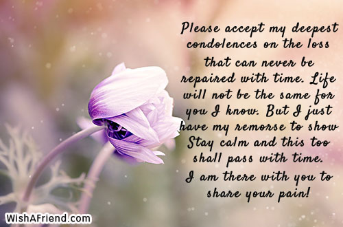 Please accept my deepest condolences on, Sympathy Card Message