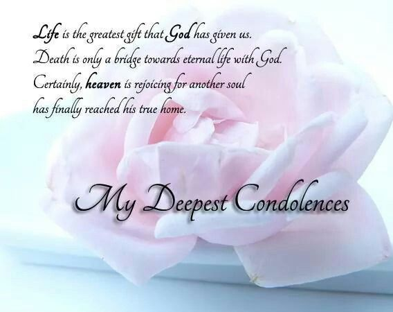 My Deepest Condolences to you my dear friend. | Pins for