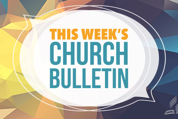Croydon Seventh day Adventist Church – Weekly Worship Bulletin